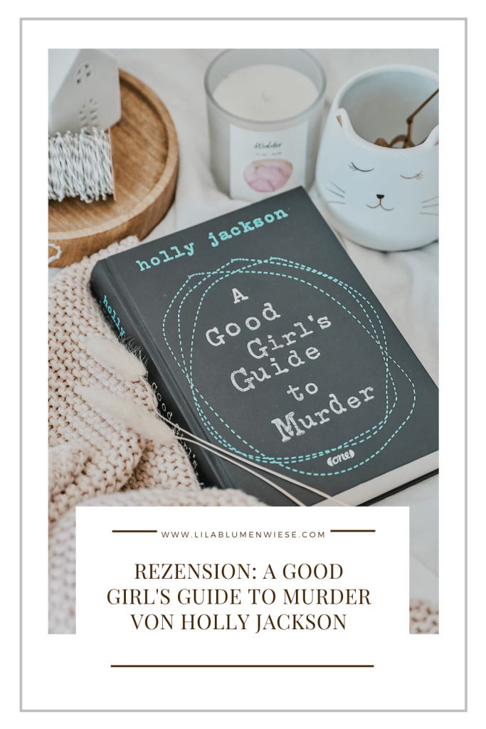 Rezension: A Good Girl's Guide to Murder