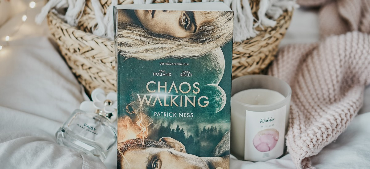 REZENSION: Chaos Walking von Patrick Ness