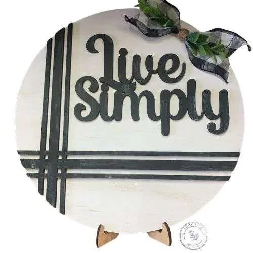 Live Simply Round