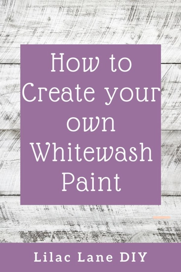 How to Create your own Whitewash Paint