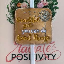 ITH – Beautiful Girl, You Can Do Hard Things – Book Band – Digital Embroidery Design