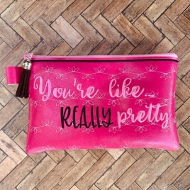 ITH – You're Like Really Pretty Zipper Bag – 2 sizes – Digital Embroidery Design