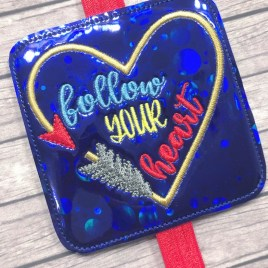 ITH – Follow Your Heart – Book Band – Digital Embroidery Design