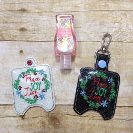 ITH Peace Joy Love Sanitizer Holders 4×4 and 5×7 included- DIGITAL Embroidery DESIGN