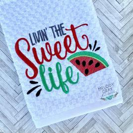 Livin' The Sweet Life – 3 sizes- Digital Embroidery Design