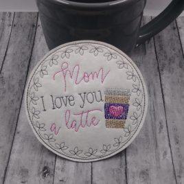 Mom Latte Coaster 4×4 – DIGITAL Embroidery DESIGN