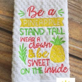 Be a Pineapple – 3 sizes- Digital Embroidery Design