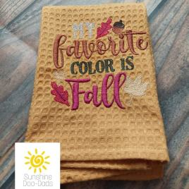 My Favorite Color is Fall – 4 sizes- Digital Embroidery Design