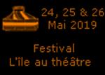 Date du Festival L'île au théâtre 2019 - Du 24 au 26 mai