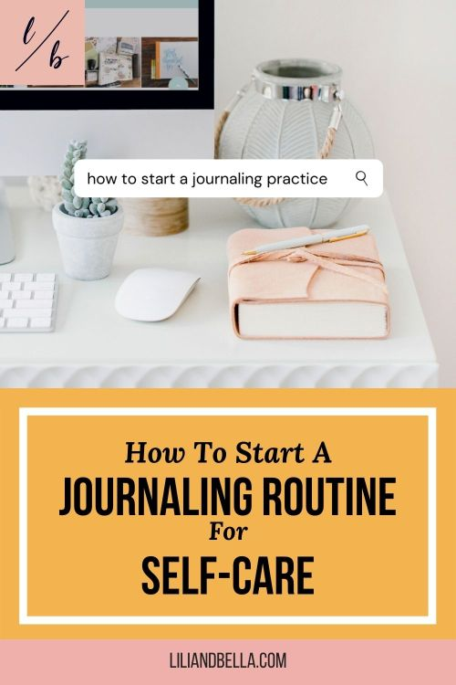 How to Start a Journaling Routine for Self-Care