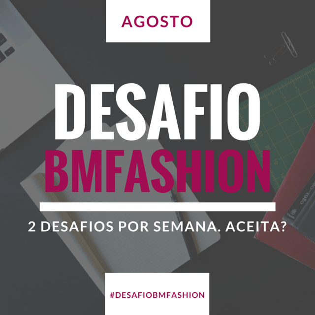 Desafio-BMFashion-de-Agosto