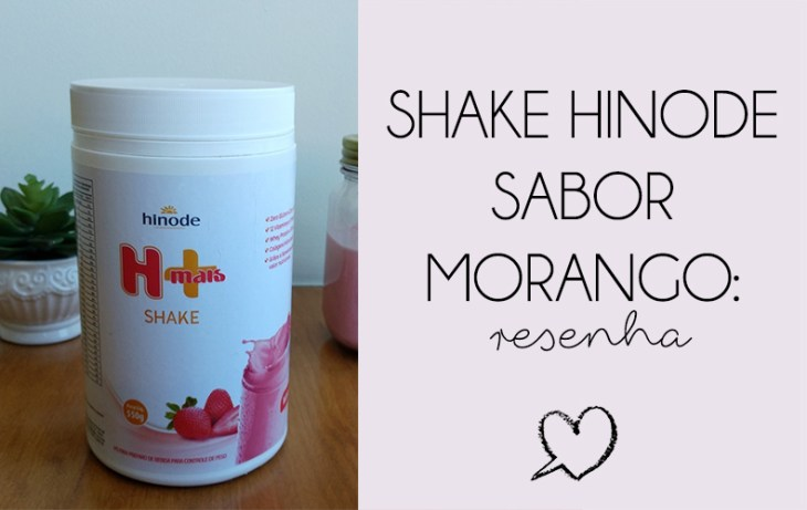 Capa do post sobre o shake Hinode.