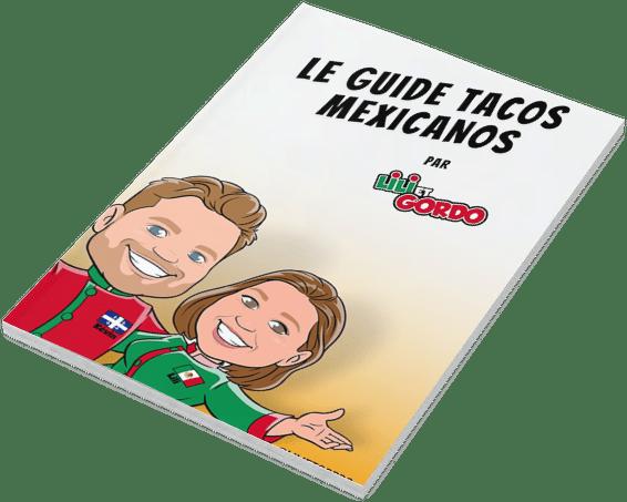 le guide tacos mexicanos