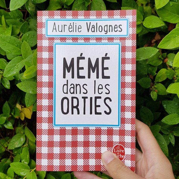 Mémé dans les orties Aurélie Valognes