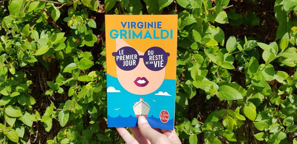 Le premier jour du reste de ma vie Virginie Grimaldi
