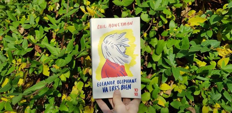 Eléonor Oliphant va très bien de Gail Honeyman
