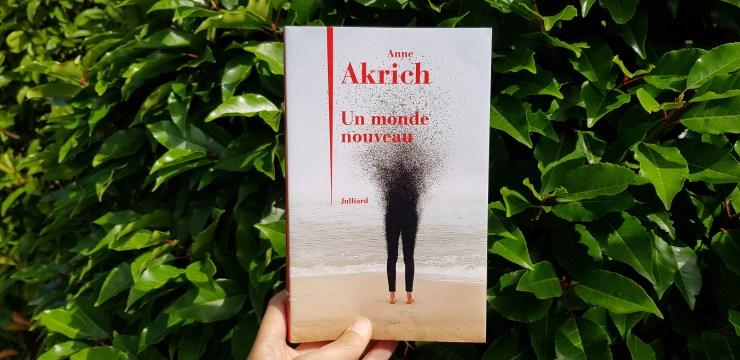 Un monde nouveau d'Anne Akrich