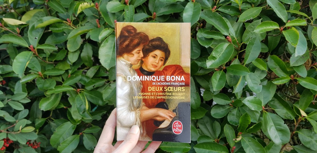 Deux sœurs de Dominique Bona