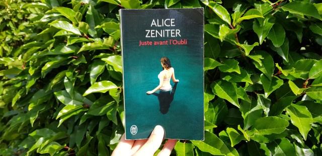 Juste avant l'oubli d'Alice Zeniter