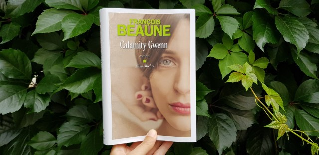 Calamity Gwenn - François Beaune