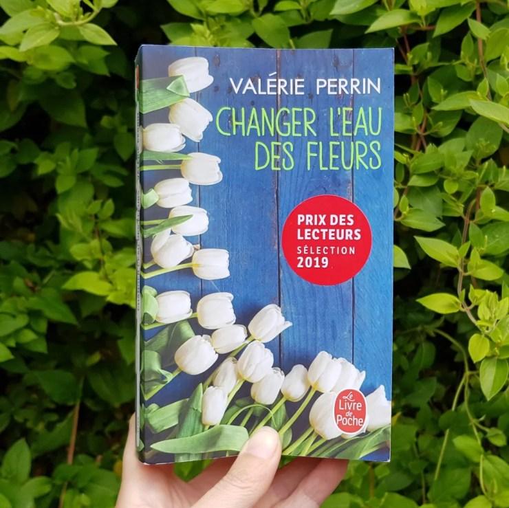 Changer l'eau des fleurs - Valérie Perrin