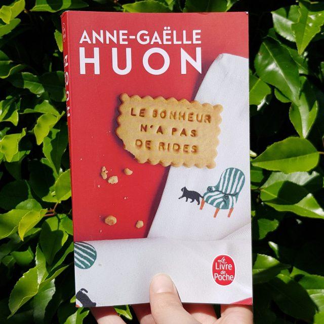 Le bonheur n'a pas de rides d'Anne Gaelle Huon