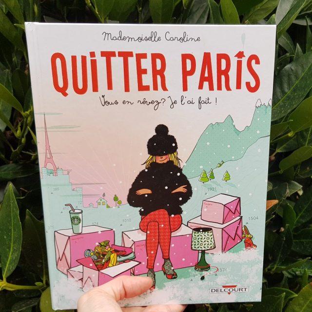 Quitter Paris - Mademoiselle Caroline