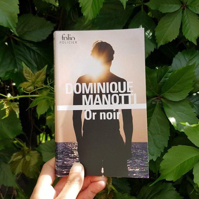 Or noir - Dominique Manotti