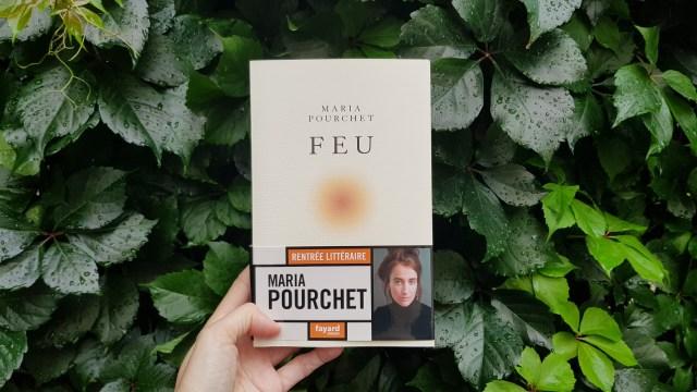 Feu - Maria Pourchet