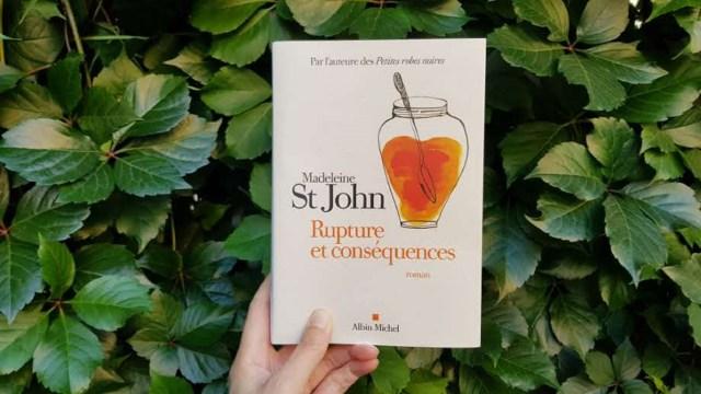 Rupture et conséquences - Madeleine St John