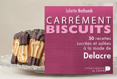Carrément Biscuits Juliette Nothomb