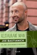 Restaurant Man Joe Bastianich