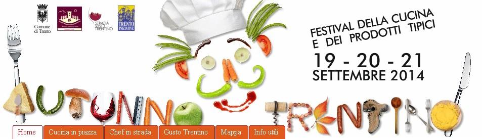 Autunno trentino 2014 programma del festival di cucina - Programma di cucina ...
