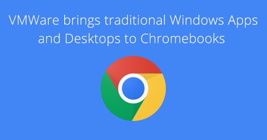 chrome os and vmware