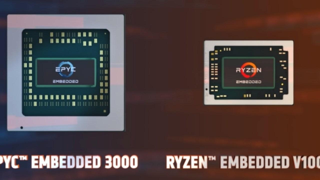 AMD launches Ryzen Embedded V1000, EPYC Embedded 3000 chips