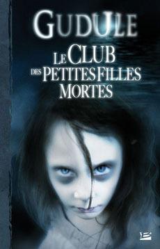 ouverture du Club des petites filles mortes de Gudule : une petite fille à l'allure lugubre