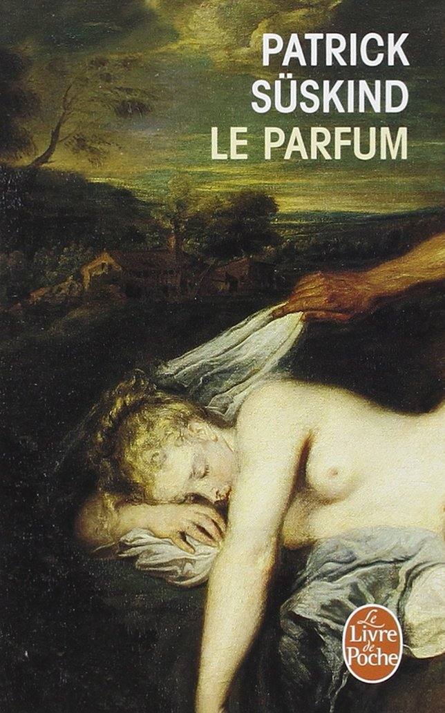 SÜSKIND, Patrick Le Parfum, Paris, Le Livre de Poche, 1988 [1985], 280 p.