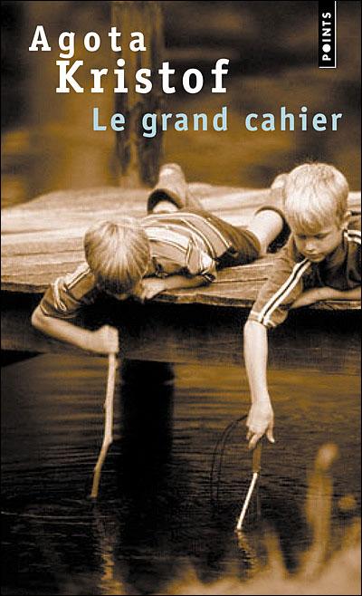 Couverture du Grand Cahier d'Agota Kristof, Points, 1995