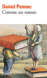 PENNAC, Daniel, Comme un roman, Paris, Gallimard, coll. « Folio », 1992, 198 p.
