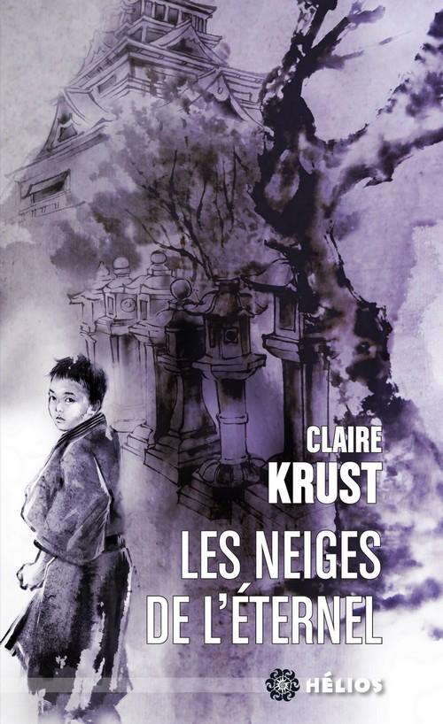 KRUST, Claire, Les Neiges de l'éternel, Chambéry, ActuSF, coll. « Hélios », 2018 [2015], 368 p.