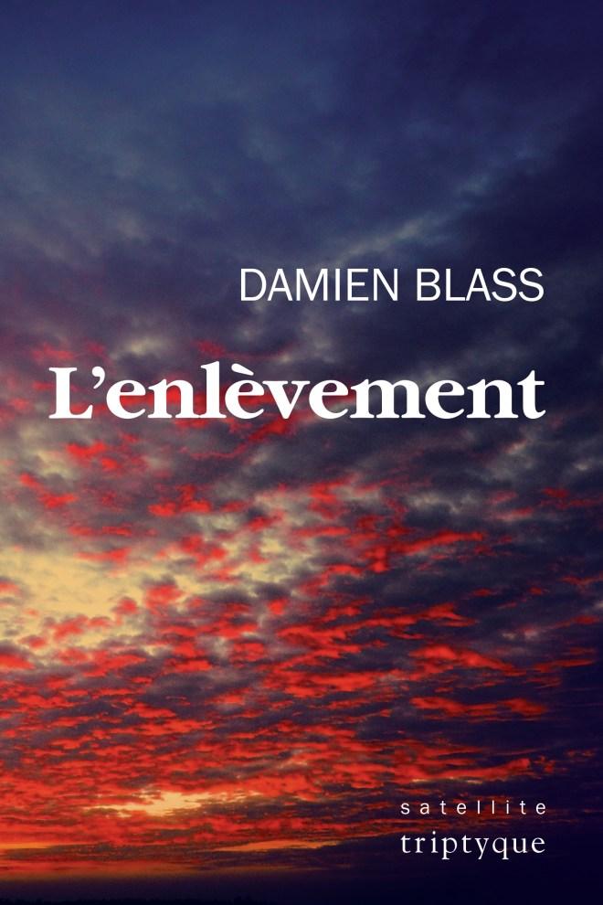 Couverture de L'enlèvement de Damien Blass : un ciel bleu et rouge