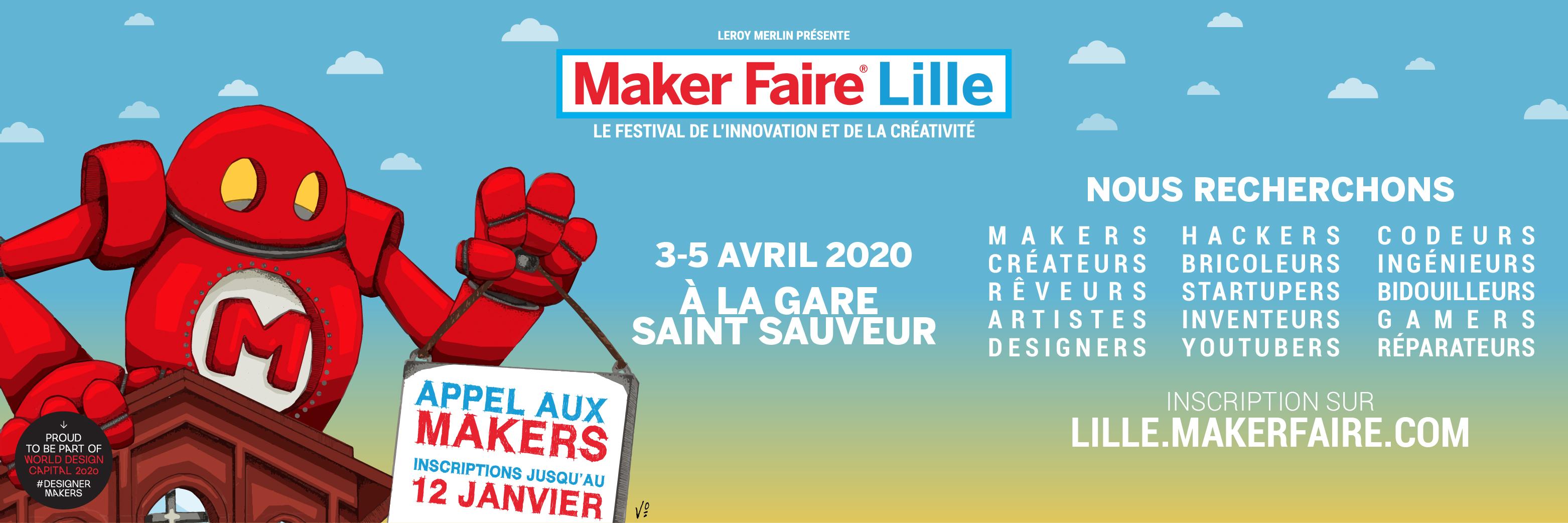 Appel Aux Makers Inscrivez Vous Au Maker Faire Lille 2018