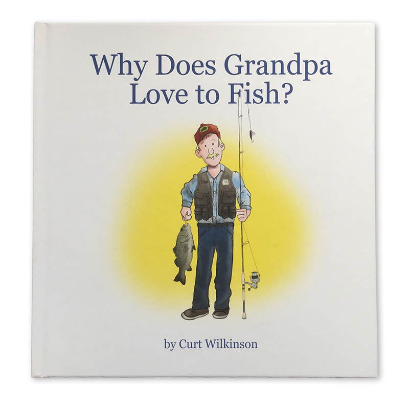 Why does grandpa love to fish? Front cover