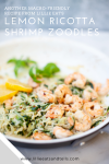 Try this quick and easy shrimp scampi with zoodles. www.lillieeatsandtells.com