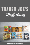 What's your favorite thing from Trader Joe's? My list on what to buy! www.lillieeatsandtells.com