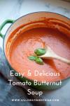 Easy and delicious Tomato Butternut Soup www.lillieeatsandtells.com