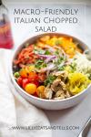 Macro-Friendly Italian Chopped Salad www.lillieeatsandtells.com
