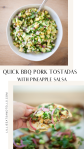 Try this pineapple salsa on top of a baked bbq pork tostada. www.lillieeatsandtells.com