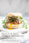 Quick and Easy Cuban Breakfast Sandwich www.lillieeatsandtells.com