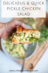 Delicious and quick pickle chicken salad www.lillieeatsandtells.com